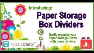 Paper Storage Box Dividers from The ScrapRack