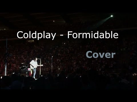 Coldplay - Formidable (Stromae Cover) (Live in Brussels)