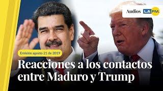 Reacciones a los acercamientos entre Maduro y Trump