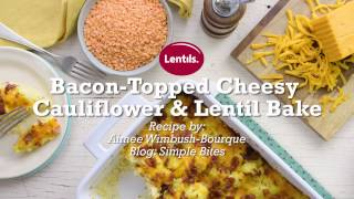 Bacon Topped Cheesy Cauliflower & Lentil Bake