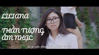 Liliana Thần tượng Âm nhạc: Hành trình của 1 ngôi sao - Dưới Ánh Hào Quang