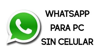 descargar whatsapp para pc sin celular