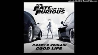 Gambar cover G-Eazy (and Kehlani) - Good Life (Mr Collipark Remix)