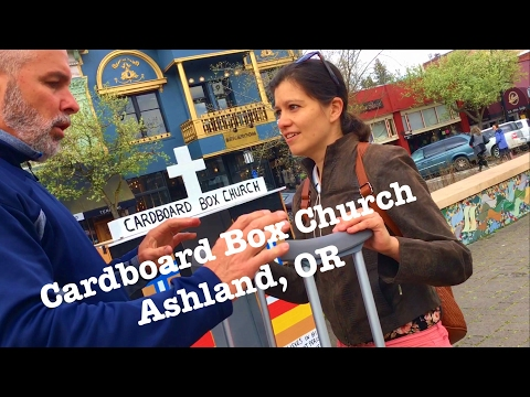 Cardboard Box Church Ashland Oregon