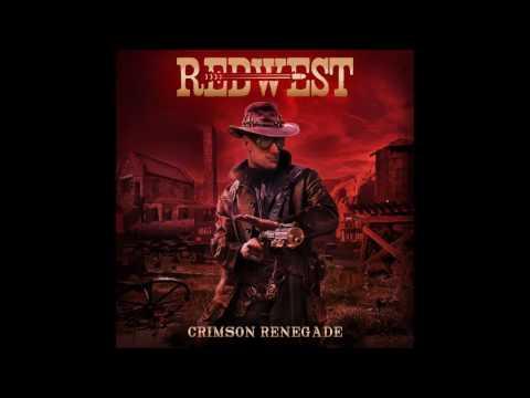 Redwest - Crimson Renegade (2016) full album