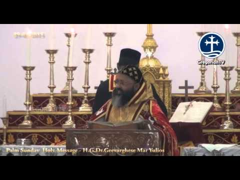 Palm Sunday Holy Message by H G Dr Geevarghese Mar Yulios