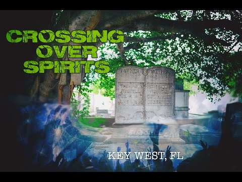 Crossing Over Spirits. 100% Audible Evidence in Key West, FL  - AMAZING!