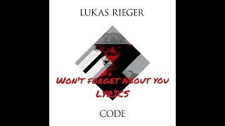 Lukas Rieger - Won't Forget About You (lyrics)