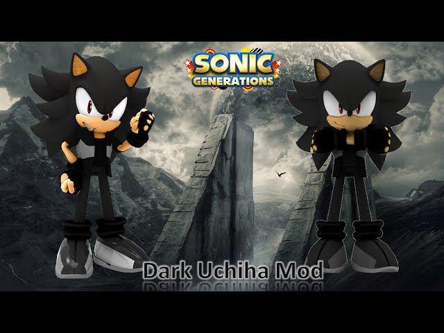 Sonic Generations Mod Part 138_ Dark Uchiha Mod