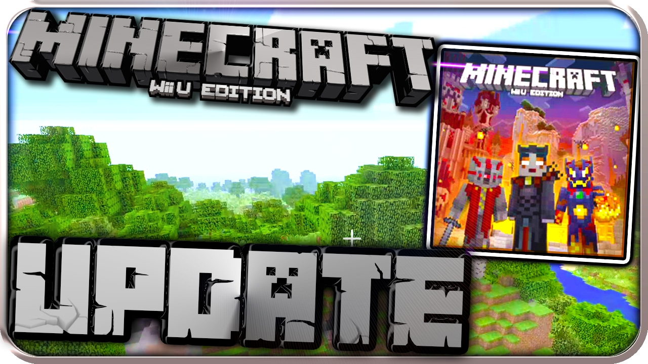 MINECRAFT Wii U EDITION UPDATE Part SCHURKENSKINPAKET PATCHES - Minecraft wii u server erstellen deutsch