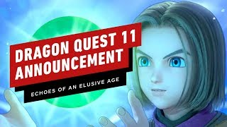 Dragon Quest 11 S: Echoes of an Elusive Age Trailer - Nintendo Direct