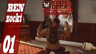Let's Play State of Decay Breakdown - 01 Die Apokalypse beginnt! (deutsch/german)
