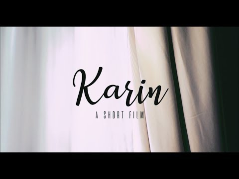 Karin - A Short Movie