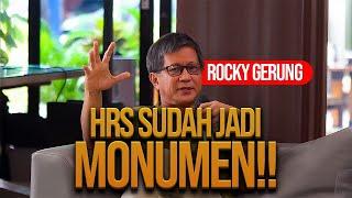 ROCKY GERUNG: HRS ITU SUDAH JADI MONUMEN! TINGGAL TUNGGU WAKTUNYA!!