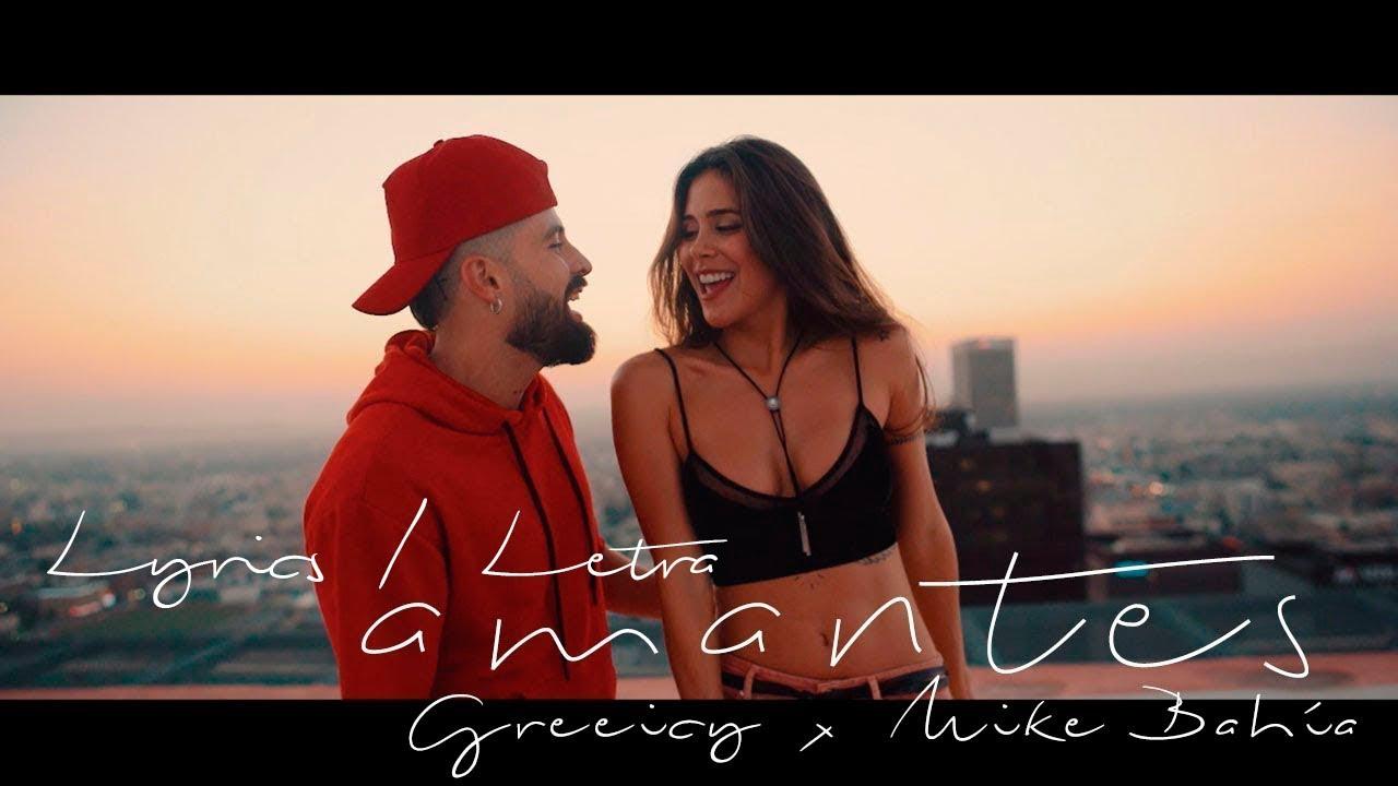Greeicy ft Mike Bahía - Amantes (Letra - Video Lyrics) #1