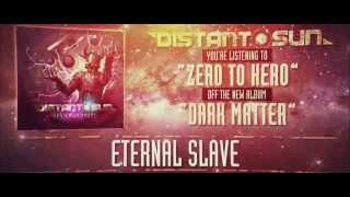 Distant Sun - Zero to Hero (lyric video)