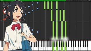 "【FULL】[Kimi no Na wa. OP / Theme Song] ""Yumetourou"" - RADWIMPS (Synthesia Piano Tutorial) [w/ MIDI]"