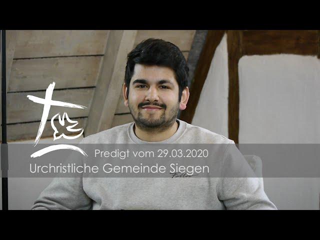 UGS - Predigt vom 29.03.2020 - Benjamin Mirza
