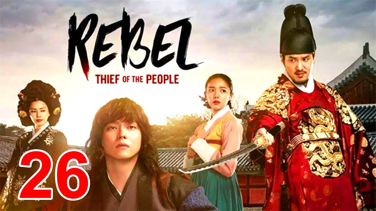 Download Rebel Thief Who Stole the People Engsub Ep 26 - Yoon Kyun sang - Drama Korean