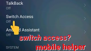 omg! Switch access in android