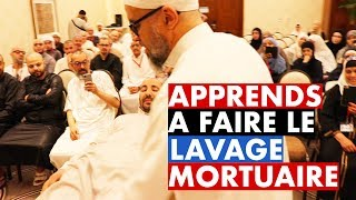 APPRENDS À FAIRE LE LAVAGE MORTUAIRE