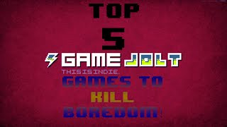 Top 5: Fun Free Indie Games/ Gamejolt Games To Kill Boredom!