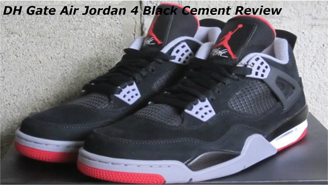 01fc25aef97f49 DH Gate Air Jordan 4 Black Cement Review (2012 Version) - YouTube
