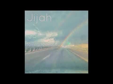 Jijah - Moving Forward