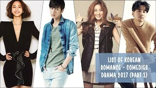 Video List of Korean Romance - Comedies Drama 2017 [Part 1] download MP3, 3GP, MP4, WEBM, AVI, FLV Juni 2018