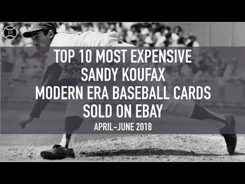 Top 10 Most Expensive Sandy Koufax Modern Era Baseball Cards Sold On Ebay (April - June 2018)
