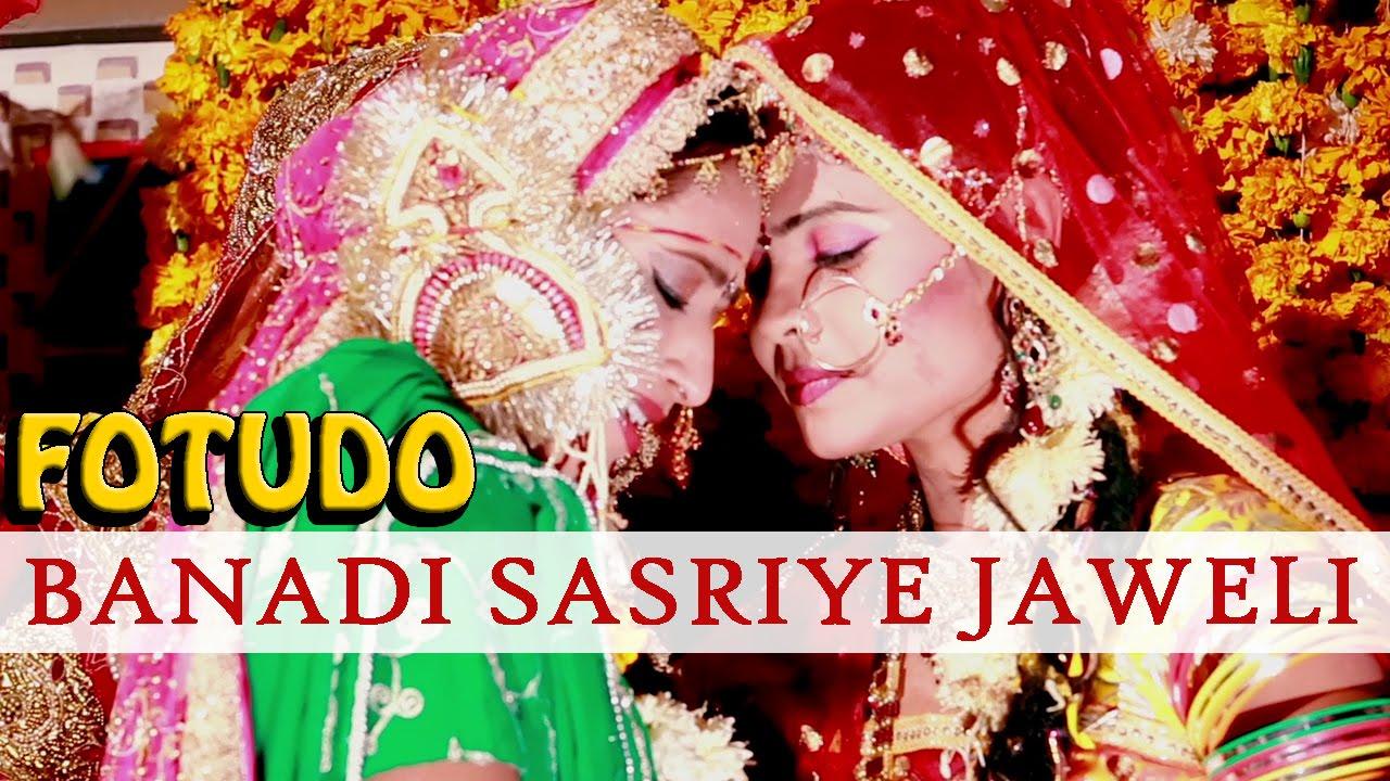 Fotudo Banadi Sasriye Jaweli Video Song Banna Banni Geet 2015 Rajasthani New Songs 1080p Hd Youtube
