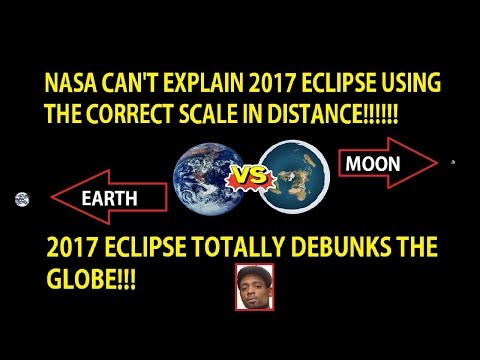 2017 Eclipse Proves Flat Earth 100% - Globe Earth Debunked Once Again!!!