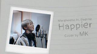 On Film Marshmello Ft.bastille Happier Cover by MK.mp3