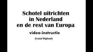 Schotel uitrichten in Nederland en de rest van Europa (Canal Digitaal)