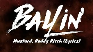 Mustard, Roddy Ricch - Ballin' (Lyrics)