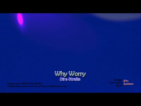 Why Worry - Dire Straits karaoke