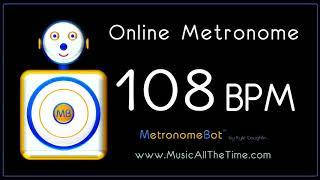 Online Metronome at 108 BPM MetronomeBot