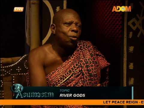 River gods - Asumasem on Adom TV (25-5-16)
