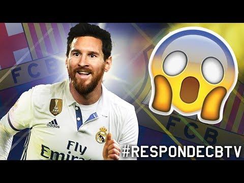 ¿MESSI al REAL MADRID? | ¿ADIÓS a INIESTA del BARCELONA? | #RESPONDECBTV