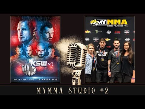 myMMA Studio #2 - LIVE: gala KSW 47 The X-Warriors