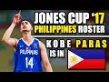 Gilas Pilipinas Roster for William Jones Cup 2017 Is Kobe Paras Ready