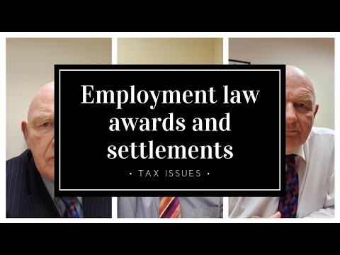 Employment Law Awards and Settlements in Ireland-Important Tax Issues