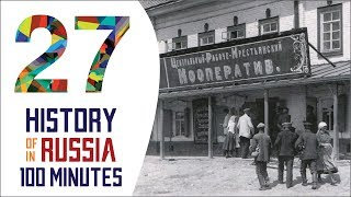 New Economic Policy - History of Russia in 100 Minutes (Part 27 of 36)