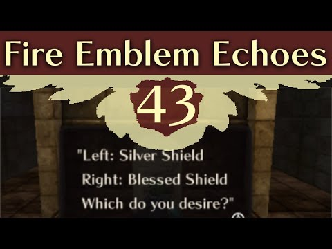 Blessed or Silver? Fire Emblem Echoes: Shadows of Valentia Gameplay Walkthrough Part 43