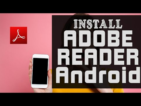 How To Install Adobe Acrobat Reader On Android