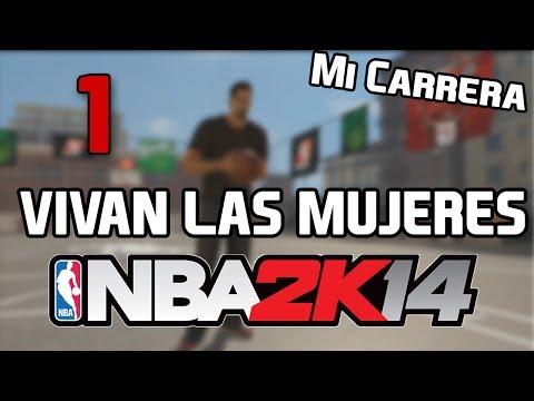 NBA 2K14 | Mi carrera, Vivan las MUJERES | LIVE 2.0 EN ESPAÑOL