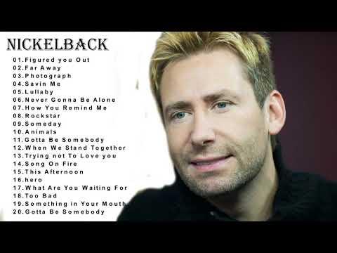 The Best Of Nickelback-Nickelback Top Hits-Nickelback Full Album