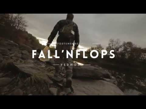 Fall'n Flops ~ Fly Fishing The Lamoille River In Vermont