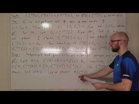 Group Lecture 11.5: Nilpotent Group Conditions