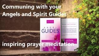 Angel Guides, love communication ~ Invocation prayer